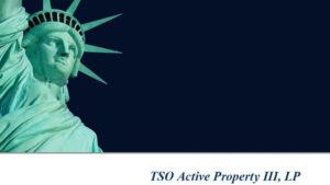 TSO Active Property III LP 3