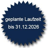 geplante Laufzeit bis 31 12 2026